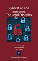 Cyber Risks and Insurance: The Legal Principles