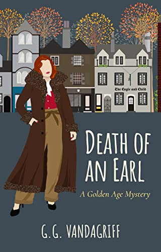 Death of an Earl: Golden Age Mystery (Catherine Tregowyn Mysteries Book 5) by [G.G. Vandagriff]