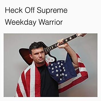 Weekday Warrior