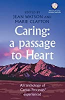 Caring: A Passage to Heart