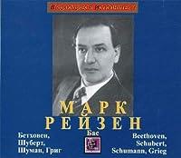 Mark Reizen. Beethoven, Schubert, Schumann, Grieg
