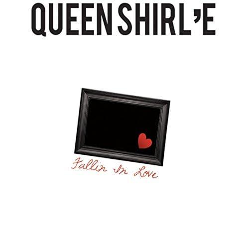 Queen Shirl'e
