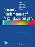 Ferraro's Fundamentals of Maxillofacial Surgery