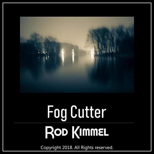 Fog Cutter