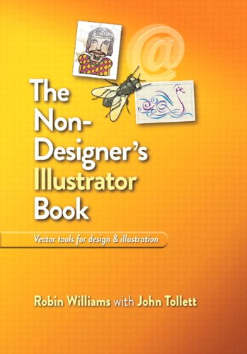 The Non-Designer's Illustrator Book: Essential Vector Techniques for Design