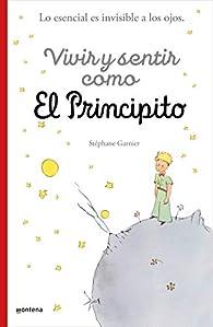 Crecer y pensar como El Principito par Stéphane Garnier