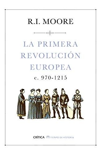 La primera revolución europea: c. 970-1215 (Tiempo de Historia)