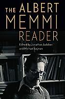 The Albert Memmi Reader (France Overseas: Studies in Empire and Decolonization)