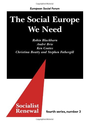 The Social Europe We Need (Socialist Renewal Fourth Series, Band 3)