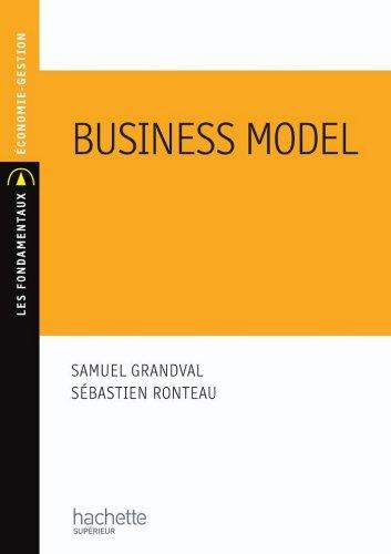 Business model : Configuration et renouvellement (Les Fondamentaux Économie-Gestion t. 175) PDF Books
