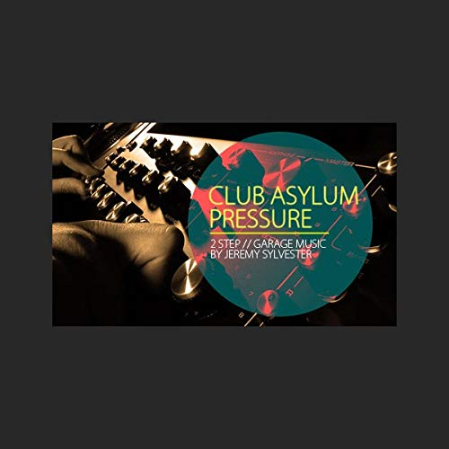 Club Asylum Pressure - UKG & 2 Step Drum Loops, One Shots & Music Loops| Download
