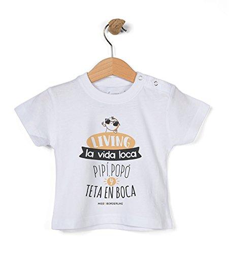 Missborderlike - Camiseta Manga Corta 6 a 12- Living la Vida Loca pipí, popó y Teta en Boca