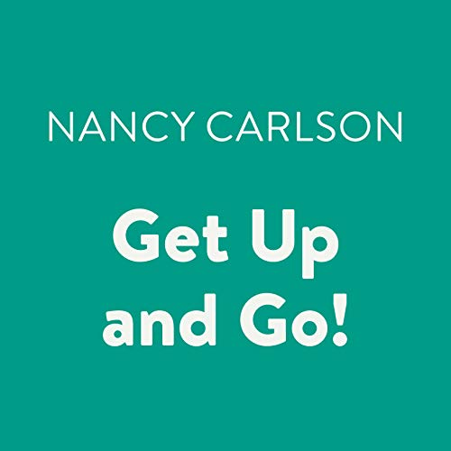 Get Up and Go!                   By:                                                                                                                                 Nancy Carlson                               Narrated by:                                                                                                                                 Cheryl Stern                      Length: 3 mins     Not rated yet     Overall 0.0