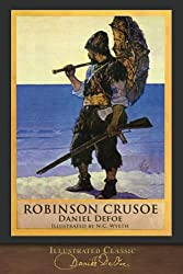 Image: Robinson Crusoe (Illustrated Classic): 300th Anniversary Collection, by Daniel Defoe (Author). Publisher: SeaWolf Press (December 11, 2018)
