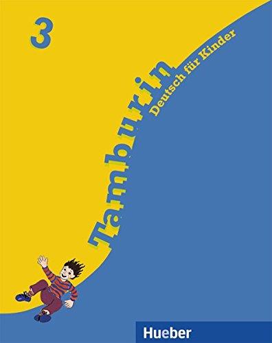 Tamburin, neue Rechtschreibung, Bd.3, Lehrbuch: Deutsch für Kinder