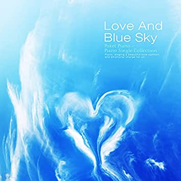 Love And Blue Sky