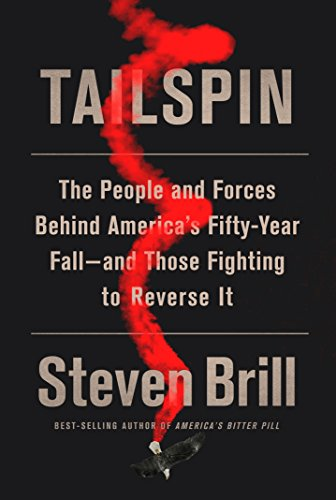 Image of Tailspin: The People and Forces Behind America's Fifty-Year Fall--and Those Fighting to  Reverse It