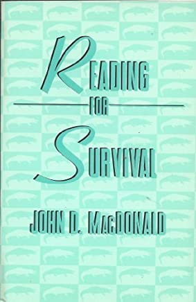 Reading for Survival 1st edition by MacDonald, John D. (1987) Paperback