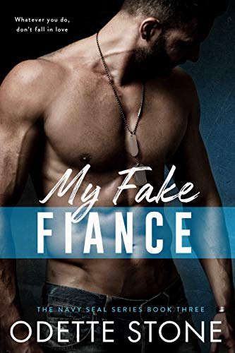 My Fake Fiancé: A military romance: (Stand alone) (The Guilty Series Book 3)