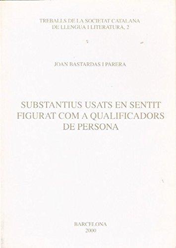 Substantius usats en sentit figurat com a qualificadors de persona