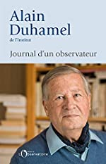 Journal d'un observateur d'Alain Duhamel