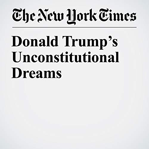 Donald Trump's Unconstitutional Dreams audiobook cover art