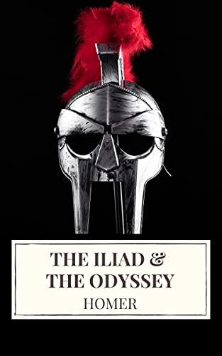 The Iliad & The Odyssey (English Edition)