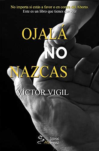 Ojalá no Nazcas de Víctor Vigil