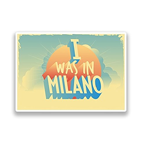 I was in Milano Vintage Vinyl Stickers - Sticker Graphic - Auto, Wall, Laptop, Cell, Truck Sticker for Windows, Cars, Trucks
