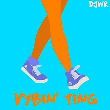 Vybin' Ting