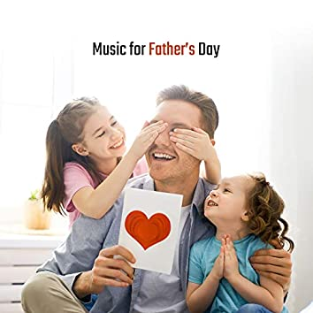 Music for Father's Day – Soothing Sounds for Deep Relaxation, Calm Sleep, Rest & Massage, Reduce Stress, Zen