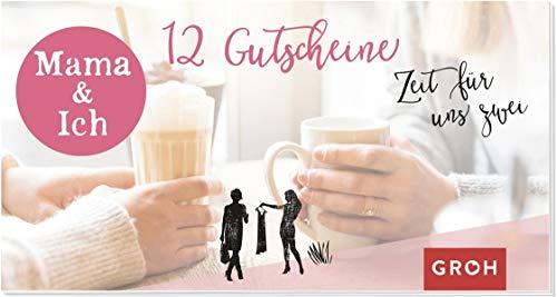 Gutscheinbuch Mama & Ich: 12 Gutscheine für besondere Momente zu zweit