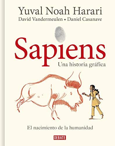Sapiens. Una historia gráfica: Volumen I: El nacimiento de la humanidad