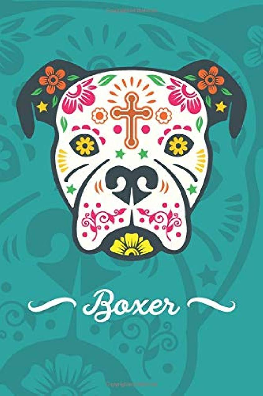 振るう地震日付Sugar Skull Boxer Notebook: A notebook for Boxer lovers and Dia de Los Muertos lovers