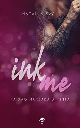 INK ME: Paixão marcada a tinta