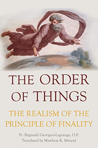 The Order of Things: The Realism of the Principle of Finality