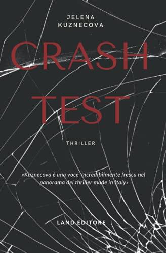 Crash test: thriller