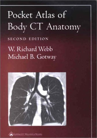 Pocket Atlas of Body CT Anatomy (Radiology Pocket Atlas Series)