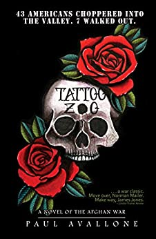 Tattoo Zoo: A Novel of the Afghan War by [Paul Avallone]