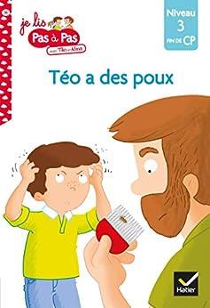 Téo et Nina Fin de CP Niveau 3 - Téo a des poux (Je lis pas à pas) par [Isabelle Chavigny, Marie-Hélène Van Tilbeurgh]