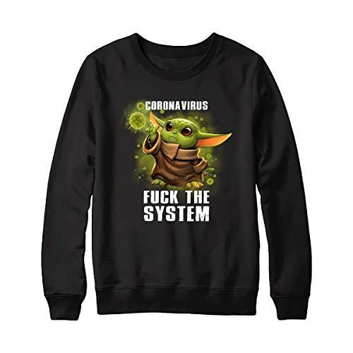 Córónávírús F.Ck The System Baby Yôdás Stár Wárs Shirt – Baby Yôdás Against Córónávírús Epidemic Apocalypse Shirt For Men For Women Handmade Shirt Unisex Hoodie Sweatshirt Long Sleeve Tee