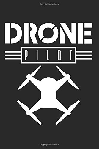 Drone Drones FPV Racer Quadcopter Gift for Birthdays and Christmas: 6x9 Notebook Journal 120 Pages Dot Grid