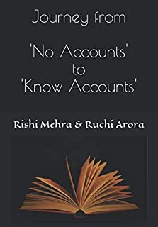 Journey from 'No Accounts' to 'Know Accounts'