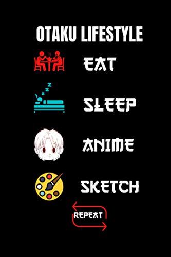 Utako Lifestyle eat Sleep Anime Sketch: Drawing Book for Anime Lovers / Otakus lifestyle
