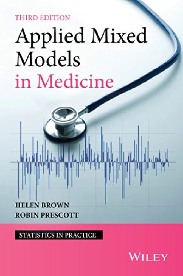 露出度の高い企業うんざりApplied Mixed Models in Medicine (Statistics in Practice) (English Edition)