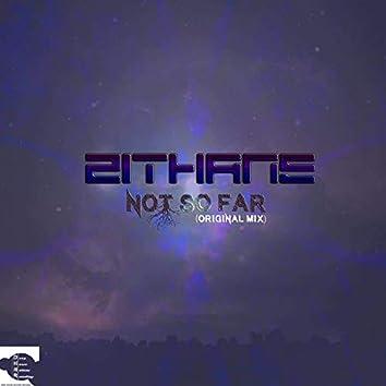 Not So Far(Original mix)