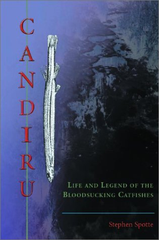 Candinu: Life and Legend of the Blood Sucking Catfishes