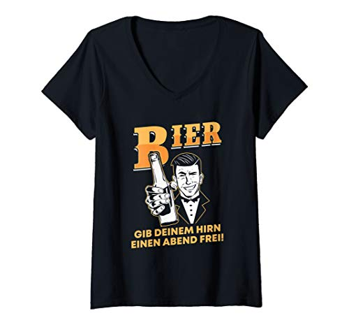 Damen Bier gib deinem Hirn einen Abend Frei Geschenk Alkohol T-Shirt mit V-Ausschnitt