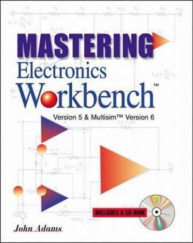 Mastering Electronics Workbench