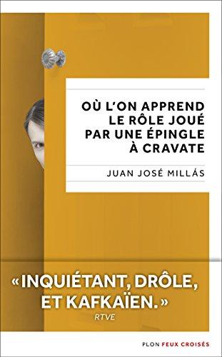 Où l'on apprend le rôle joué par une épingle à cravate (Feux croisés) (French Edition)